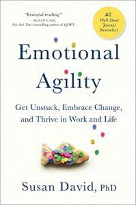 Emotional Agility - Susan David PhD