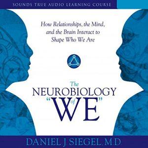 Neurobiology of We - David Siegel
