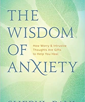 Shayne Recommends: The Wisdom of Anxiety